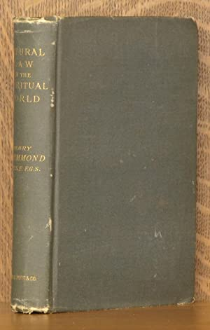 NATURAL LAW IN THE SPIRITUAL WORLD: Henry Drummond