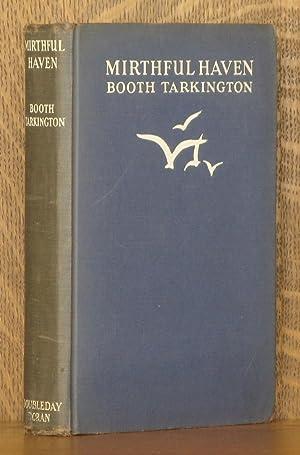 MIRTHFUL HAVEN: Booth Tarkington