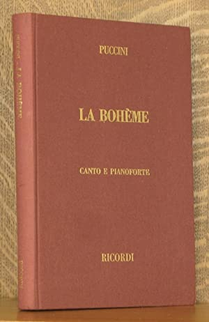 LA BOHEME - VOCAL SCORE - OPERA: Giacomo Puccini, libretto