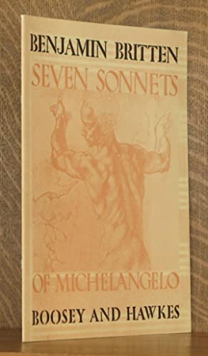 SEVEN SONNETS OF MICHELANGELO - OP. 22 - FOR TENOR VOICE AND PIANO [B. & H. 15496]: Benjamin ...