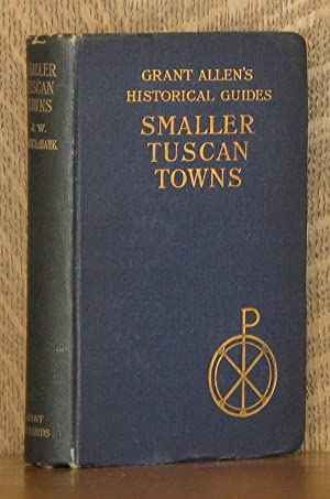 THE SMALLER TUSCAN TOWNS: J. W. and A. M. Cruickshank