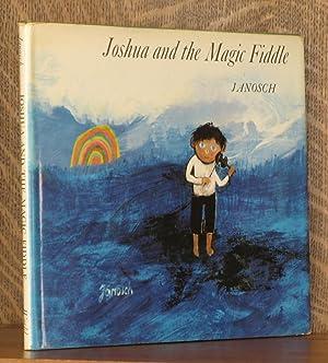 JOSHUA AND THE MAGIC FIDDLE: Janosch