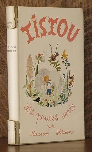 TISTOU, LES POUCES VERTS: Maurice Druon, illustrated by Jacqueline Duheme