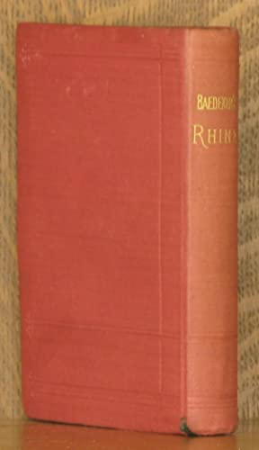 THE RHINE FROM ROTTERDAM TO CONSTANCE: Karl Baedeker
