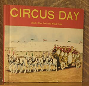 CIRCUS DAY: Claude Allen Lewis and Mabel Cobb