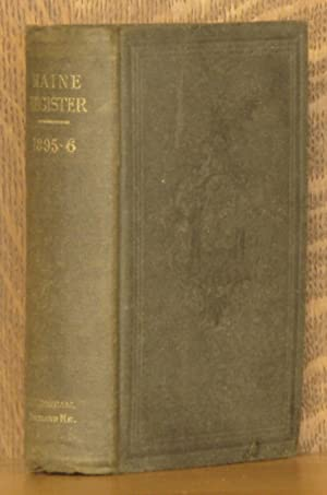 MAINE REGISTER, STATE YEAR BOOK AND LEGISLATIVE MANUAL FROM MAY 1, 1895 TO MAY 1, 1896: anonymous