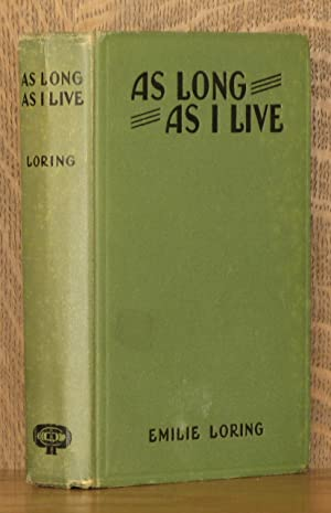 AS LONG AS I LIVE: Emilie Loring