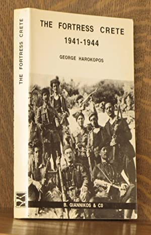 THE FORTRESS CRETE 1941-1944: George Harokopos