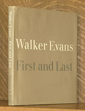 FIRST AND LAST: Walker Evans