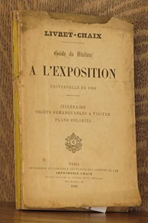GUIDE DU VISITEUR A L'EXPOSITION UNIVERSELLE DE 1889: anonymous