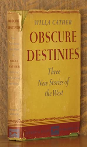 OBSCURE DESTINIES: Willa Cather