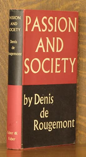 PASSION AND SOCIETY: Denis de Rougemont