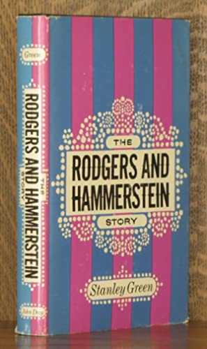 THE ROGERS AND HAMMERSTEIN STORY: Stanley Green