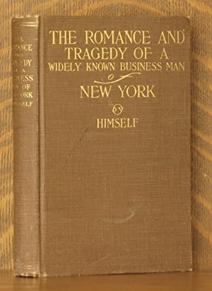 THE ROMANCE AND TRAGEDY OF A WIDELY KNOWN BUSINESS MAN OF NEW YORK: William Ingraham Russell
