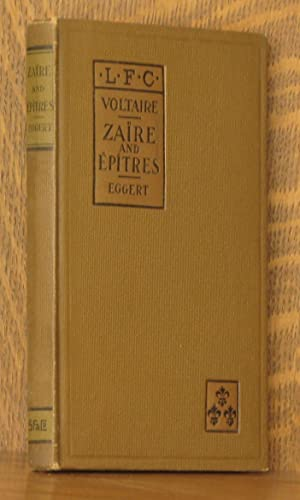 ZAIRE AND EPITRES: Voltaire. edited by Charles A. Eggert