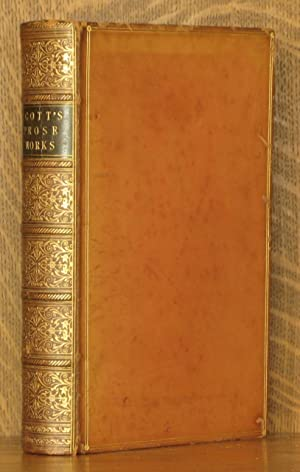 THE MISCELLANEOUS PROSE WORKS OF SIR WALTER SCOTT, BART. CONTAINING BIOGRAPHICAL MEMOIRS, ESSAYS,...