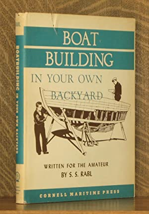 BOATBUILDING IN YOUR OWN BACKYARD: S. S. Rabl