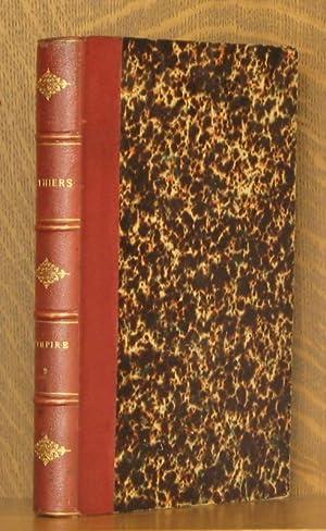 HISTOIRE DE L'EMPIRE FAISANT SUITE A L'HISTOIRE DU CONSULAT II - TOME DEUXIEME - VOLUME 2...