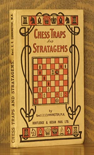 CHESS TRAPS AND STRATEGEMS: edited by E. E. Cunnington
