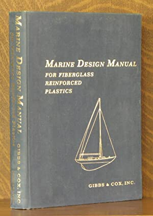 MARINE DESIGN MANUAL FOR FIBERGLASS REINFORCED PLASTICS: members of the hull division at Gibbs and ...