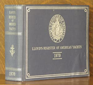 LLOYD'S REGISTER OF AMERICAN YACHTS.1970 (INCLUDES FIRST: anonymous