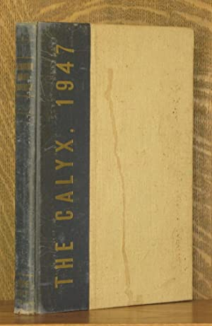 THE CALYX, THE ANNUAL OF WASHINGTON AND LEE, 1947: various