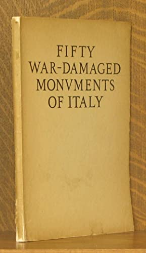 FIFTY WAR-DAMAGED MONUMENTS OF ITALY: Emilio Lavagnino