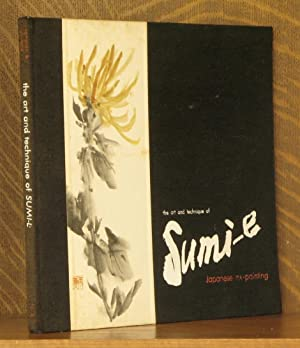 THE ART AND TECHNIQUE OF SUMI-E, JAPANESE INK-PAINTING AS TAUGHT BY UKAI UCHIYAMA: Kay Morrissey ...
