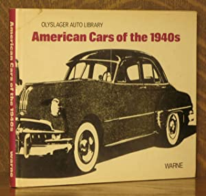 AMERICAN CARS OF THE 1940S, OLYSLAGER AUTO LIBRARY: edited by Bart Vanderveen