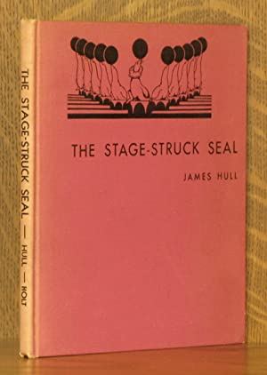 THE STAGE-STRUCK SEAL: James Hull