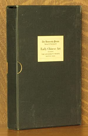 ORIENTAL ART, SERIES O SECTION II, EARLY CHINESE ART: edited by Laurence Sickman