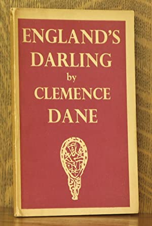 ENGLAND'S DARLING - A PLAY IN ONE ACT: Clemence Dane, music by Richard Addinsell