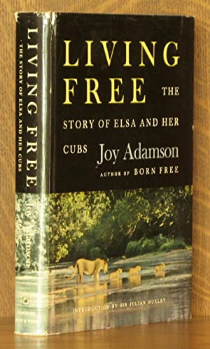 LIVING FREE - THE STORY OF ELSA: Joy Adamson, introduction
