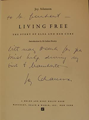 LIVING FREE - THE STORY OF ELSA AND HER CUBS [SIGNED BY AUTHOR]: Joy Adamson, introduction by ...