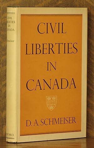 CIVIL LIBERTIES IN CANADA: D.A. Schmeister