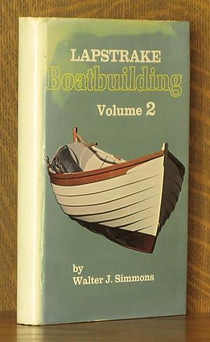 LAPSTRAKE BOATBUILDING VOL. 2 (INCOMPLETE SET): Walter J. Simmons
