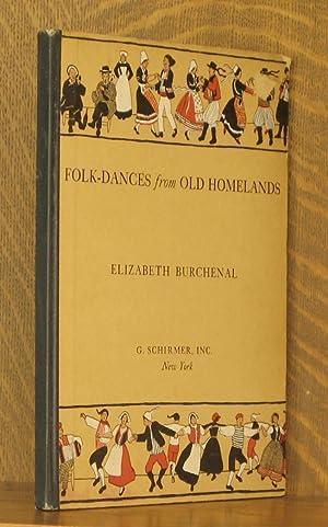 FOLK-DANCES FROM OLD HOMELANDS: Elizabeth Burchenal