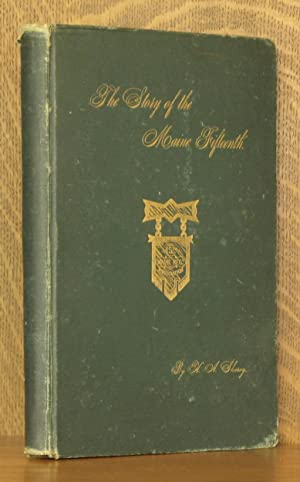 THE STORY OF THE MAINE FIFTEENTH, BEING A BRIEF NARRATIVE OF THE MORE IMPORTANT EVENTS IN THE ...