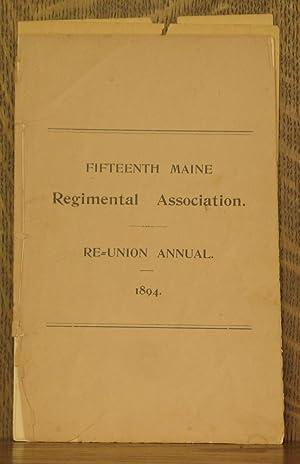 FIFTEENTH MAINE REGIMENTAL ASSOCIATION, RE-UNION ANNUAL, 1894: various