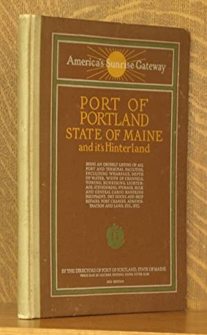 "PORT OF PORTLAND - STATE OF MAINE AND ITS HINTERLAND ""AMERICA'S SUNRISE GATEWAY"": ..."
