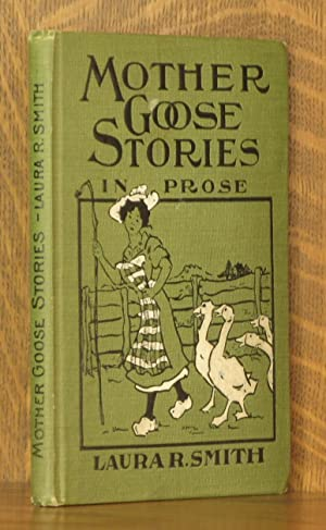 MOTHER GOOSE STORIES IN PROSE: Laura Rountree Smith