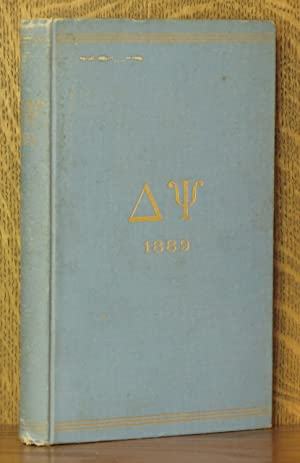 CATALOGUE OF THE MEMBERS OF THE FRATERNITY OF DELTA PSI. COMPLILED TO JUNE, 1889. [ST. ANTHONY HALL...