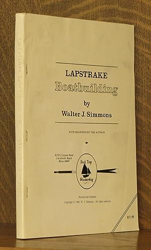 LAPSTRAKE BOATBUILDING: Walter J. Simmons