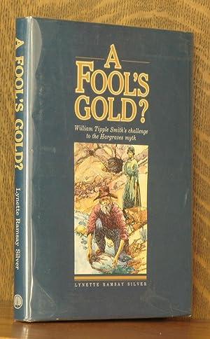 A FOOL'S GOLD?: Lynette Ramsay Silver