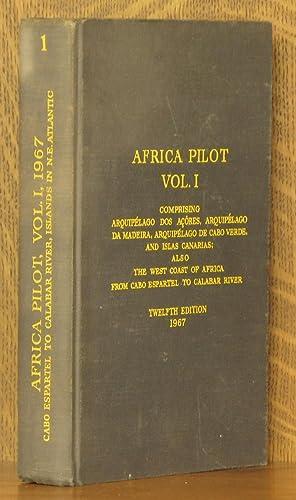 AFRICA PILOT VOLUME 1, COMPRISING ARQUIPELAGO, DOS ACORES, ARQUIPELAGO DE MADEIRA, .ALSO THE WSET ...