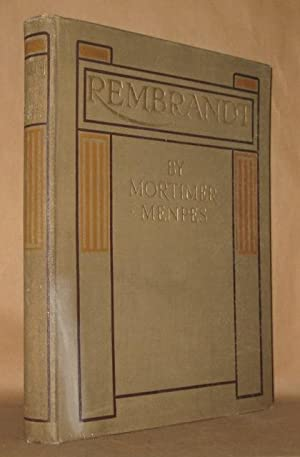 REMBRANT: Mortimer Menpes essay by C. Lewis Hind