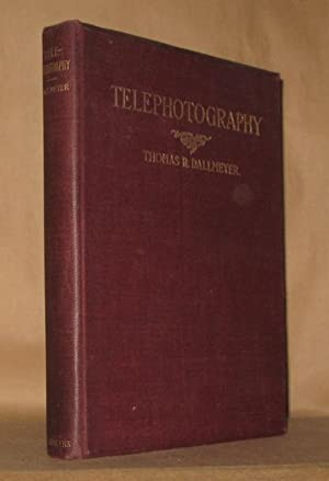 TELEPHOTOGRAPHY AN ELEMENTARY TREATISE ON THE CONSTRUCTION AND APPLICATION OF THE TELEPHOTOGRAPHIC ...