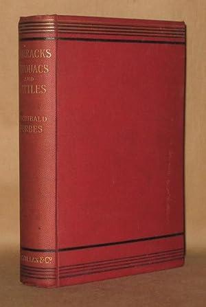 BARRACKS BIVOUACS AND BATTLES: Archibald Forbes