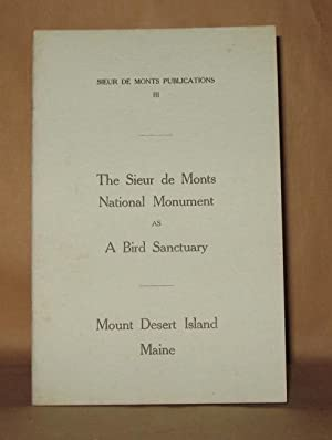 THE SEACOAST NATIONAL PARK IN MAINE VIEWED IN LIGHT OF ITS RELATION TO BIRD LIFE AND BIRD STUDY ...