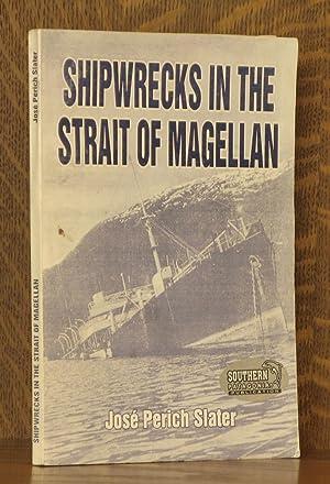 SHIPWRECKS IN THE STRAIT OF MAGELLAN: Jose Perich Slater,